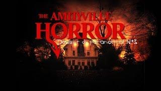 Dossier du Paranormal N*3 AMITYVILLE [FR]