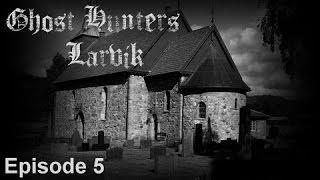 Ghost Hunters Larvik Episode 5