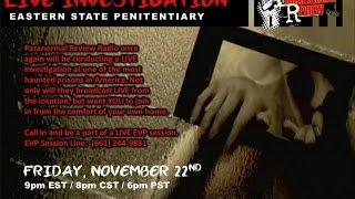 Paranormal Review Radio-LIVE Investigation @ Eastern State Penitentiary 11/22/13