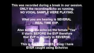 AMAZING ECHOVOX REAL TIME EVP. NO VOCAL SAMPLES JUST ECHO!