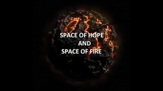 PARANORMAL AND MUSIC - SPACE OF HOPE AND SPACE OF FIRE