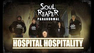Soul Reaper Paranormal | Hospital Hospitality