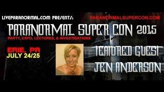 Paranormal Super Con 2015 Featured Guest Jennifer Anderson
