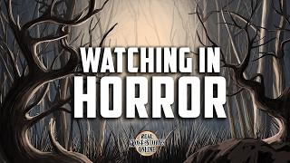 Watching In Horror | Ghost Stories, Paranormal, Supernatural, Hauntings, Horror