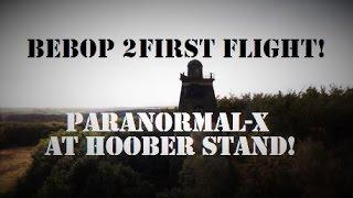 Parrot BEBOP 2 Drone | First Flight! | Hoober Stand | Paranormal-X Maiden Flight!