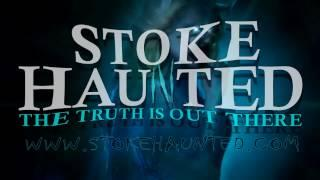 STOKE HAUNTED teaser for episode 83 & film crew thank you