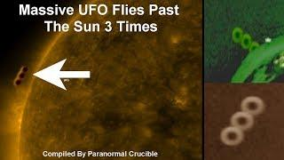 Massive UFO Flies Past  The Sun 3 Times