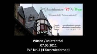 Ghosthunter-NRWup - 07.05.2011 - EVP 02