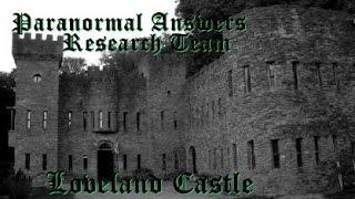 Paranormal Answers Research Team, Loveland Castle a.k.a. Chateau LaRoche