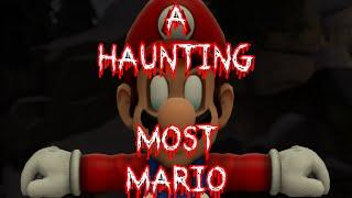 """A Haunting Most Mario"" Creepypasta"