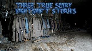 3 True Scary Nightshift Stories