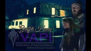 The Graffiti House in Brandy Station - Virginia Paranormal Investigations