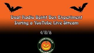 Dual Radio Experiment #1 During a Live YouTube Stream on 4-18-16