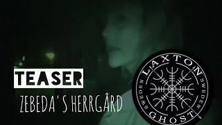 L.T.G.S Paranormal Investigators. Teaser from Zebedas Mansion LaxTon Ghost Sweden Spökjägare