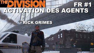 ☣ The Division [FR] Walkthrough Intégrale #1 Activation des Agents