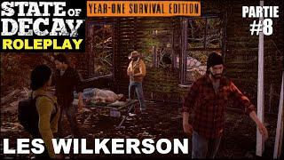 ☣ State of Decay LE ROLEPLAY [FR] #8 Le Siege des Wilkerson