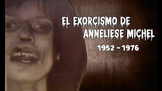 El ATERRADOR caso de EXORCISMO de ANNELIESE MICHEL