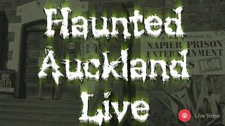 Haunted Auckland Live - Napier Prison