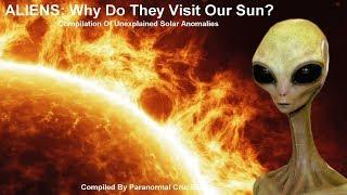 Why Do Aliens Visit Our Sun?