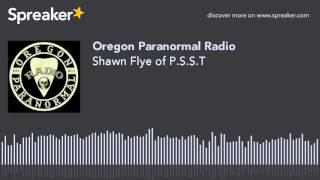 Shawn Flye of P.S.S.T