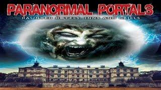Paranormal Portals Haunted Hotels Inns Grills - Official Trailer