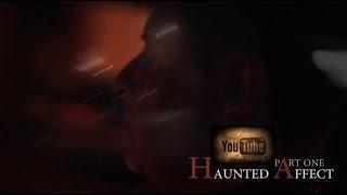 HAUNTED AFFECT with Don Philips