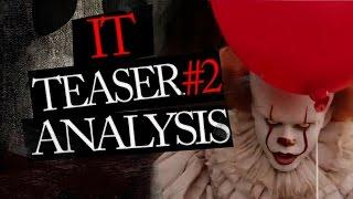 New IT 2017 Pennywise Teaser 2 Full Trailer Analysis and Breakdown
