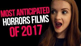 10 Horror Movies to Look Forward to in 2017