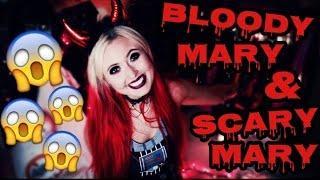 BLOODY MARY & SCARY MARY?!