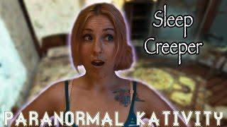Sleep Creeper