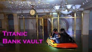 The Sunken Titanic BANK VAULT - Tales Of The Lost Bank