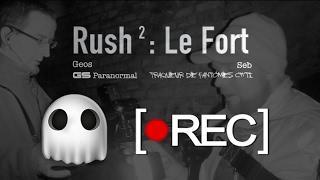 """Gs Paranormal : Rush 2 """" Le Fort """" Pré-Enquête"""