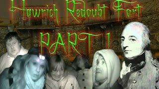 INDICO PARANORMAL - PART 1 Harwich Redoubt Fort Investigation 2015