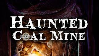 Haunted Coal Mine | Ghost Stories, Hauntings, Paranormal & Supernatural