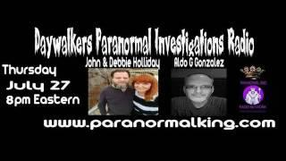 Daywalkers Paranormal Show interviews Paranormal Author Aldo Gonzalez