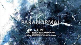 paranormal e.p.p . Nouveau générique .