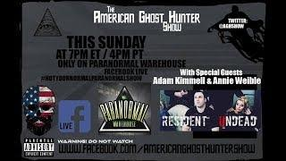 The American Ghost Hunter Show: Guest Annie Weible