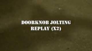 Doorknob Jolting  (Mineral Springs Hotel)