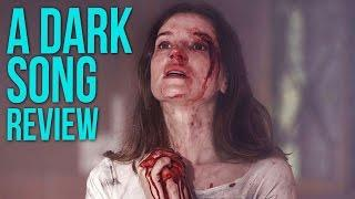 Horror Review: A Dark Song (2017)
