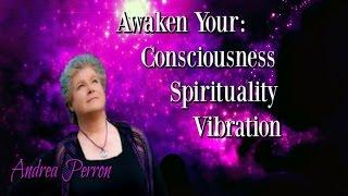 Andrea Perron, Author | Expand Your Consciousness | Increase your Vibrational Energy
