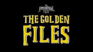 THE GOLDEN FILES (2018 Recap & Awards Show) | THE PARANORMAL FILES