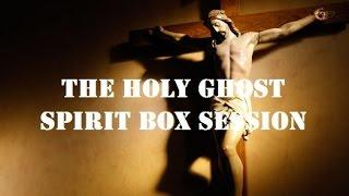 SPIRITS & The Holy GHOST (Jesus) | Crazy Spirit GHOST Box Session | PARANORMAL Activity