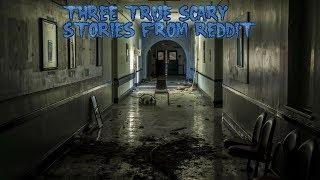 3 True Scary Stories From Reddit (Vol. 32)