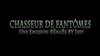 Générique saison II (Chasseur de Fantômes) [Explorations Nocturnes] LIEU HANTE