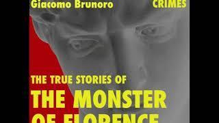 Mostro di Firenze Intervista a Giacomo Brunoro LA Case Books