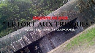 "INVESTIGATION  ""Le fort aux fresques"""
