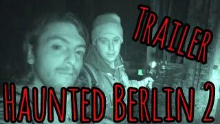 Haunted Berlin 2 Trailer #HauntedBerlin