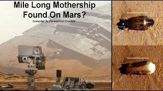 Mile Long Mothership Found On Mars?