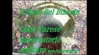 San Martino Duno Varese Buco del Diavolo Osservatorio Militare Line Cadorna 1915 1918 per smartphone