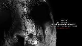 Trailer - Ep#32 - Partie #3 - Nuit #1 - Le château de l'angoisse
